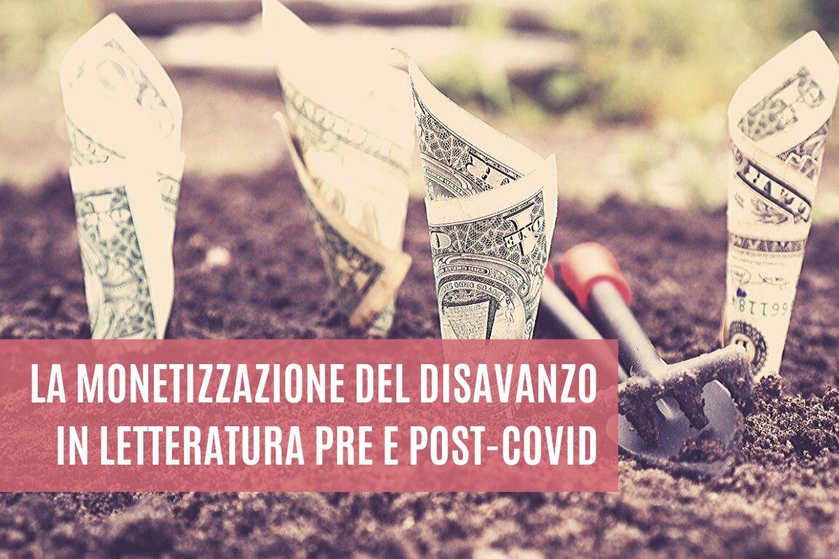 La monetizzazione del disavanzo nella letteratura pre e post Covid